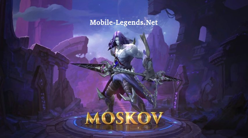 New Hero Moskov - Patch Notes 1 1 60 2019 - Mobile Legends